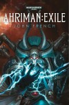 Ahriman: Exile - John  French