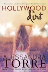 Hollywood Dirt - Alessandra Torre