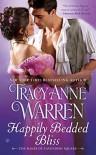 Happily Bedded Bliss: The Rakes of Cavendish Square - Tracy Anne Warren