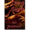 Third Sight - Ian Woodhead,  Michelle Woodhead