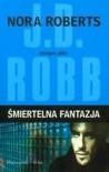 Śmiertelna fantazja - J.D. Robb
