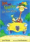 Joe and Sparky Get New Wheels: Candlewick Sparks - Jamie Michalak, Frank Remkiewicz
