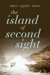 The Island of Second Sight - Albert Vigoleis Thelen
