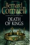 Death of Kings - Bernard Cornwell