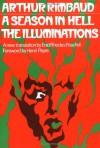 A Season in Hell/Illuminations - Arthur Rimbaud, Enid R. Peschel