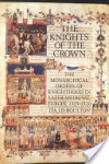 Knights of the Crown - D'Arcy Jonathan Dacre Boulton