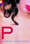 P: A Novel - Andrew Conn