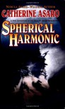 Spherical Harmonic - Catherine Asaro