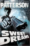 Sweet Dreams - Aaron Patterson