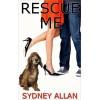 Rescue Me - Sydney Laine Allan