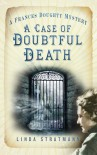 A Case of Doubtful Death - Linda Stratmann