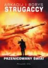 Przenicowany świat - Arkadij Strugacki, Borys Strugacki