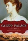 Calico Palace - Gwen Bristow