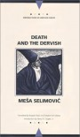 Death and the Dervish - Meša Selimović, Bogdan Rakić, Stephen M. Dickey
