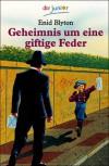 Geheimnis um eine giftige Feder (Geheimnis, #4) - Enid Blyton