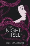 The Night Itself - Zoë Marriott