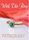 With This Ring - Patricia Kay