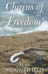 Chains of Freedom - Jess Mountifield