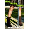 When Destiny Knocks (Destiny Saga, #1) - Heather M. White