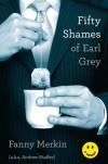 Fifty Shames of Earl Grey - Fanny Merkin, Andrew Shaffer