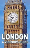 London: A Visitor's Guide - Craig Cross