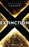 Extinction: Thriller - Kazuaki Takano, Rainer Schmidt