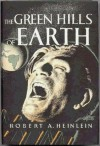 The Green Hills of Earth - Robert A. Heinlein