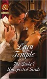 The Duke's Unexpected Bride - Lara Temple
