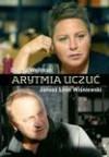 Arytmia Uczuć - Janusz Leon Wiśniewski, Dorota Wellman
