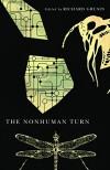The Nonhuman Turn (Center for 21st Century Studies) - Richard Grusin