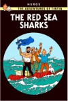 The Red Sea Sharks (The Adventures Of Tintin) - Hergé