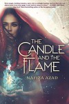 The Candle And The Flame - Nafiza Azad