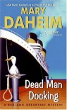 Dead Man Docking - Mary Daheim