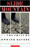 Slide Mountain - Theodore Steinberg