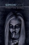 Perdition Games: Simon Says - L.E. Fraser
