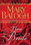 Now a Bride (Mistress Trilogy #2.5) - Mary Balogh