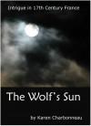 The Wolf's Sun - Karen Charbonneau