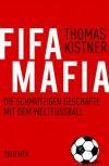 FIFA-Mafia - Thomas Kistner