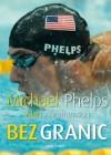 Bez granic - Alan Abrahamson, Michael Phelps