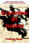 Execution of Justice - Patrick Dent