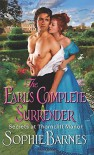 The Earl's Complete Surrender: Secrets at Thorncliff Manor - Sophie Barnes