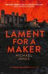 Lament for a Maker - Michael Innes