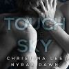 Touch the Sky  - Nyrae Dawn, Christina Lee, Brandon Bujnowski, Thomas Fawley