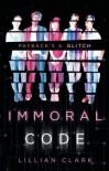 Immoral Code - Lillian Clark