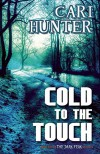 Cold to the Touch - Cari Hunter
