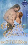 Beached with a Baronet (Ravishing Regencies #6) - Emily   Murdoch