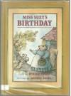 Miss Suzy's Birthday - Miriam Young, Arnold Lobel