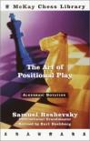 The Art of Positional Play - Samuel Reshevsky