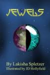 Jewels - Lakisha Spletzer, J.D. Hollyfield
