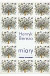 Miary. 99 trójwierszy - Henryk Bereza